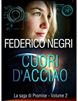 Cuori d'acciaio (La saga di Promise Vol. 2) (Italian Edition)