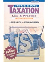 Hong Kong Taxation 2007-08: Law and Practice