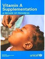 Vitamin A Supplementation: A Decade of Progress