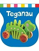 Teganau (Cyfres Ysgwyd Cnoi a Dysgu)