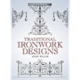 Traditional Ironwork Designs (Dover Pictorial Archive)Josef Feller