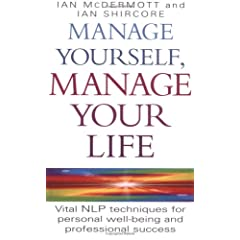 【クリックでお店のこの商品のページへ】Manage Yourself, Manage Your Life: Vital Nlp Techniques for Personal Well-Being and Professinal Success: Ian McDermott, Ian Shircore: 洋書