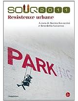 Resistenze urbane (La cultura. Saggi)