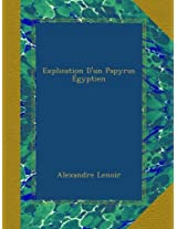 Explication D'un Papyrus Égyptien