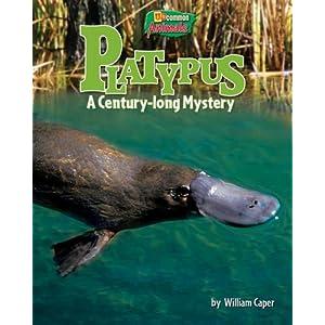 Platypus: A Century-Long Mystery (Uncommon Animals)