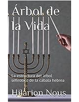 Árbol de la Vida: La estructura del árbol sefirotico de la cábala hebrea (Spanish Edition)
