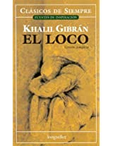 El loco / The Madman (Clasicos De Siempre: Fuentes De Inspiracion / All Time Classics: Sources of Inspiration)