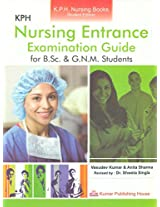 KPH NURSING ENTRANCE EXAMINATION GUIDE REVISED BY DR. SHWETA SINGLA 2/E PB