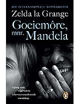 Goeiemore, mnr Mandela