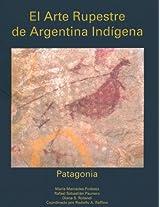 El Arte Rupestre de Argentina Indigena