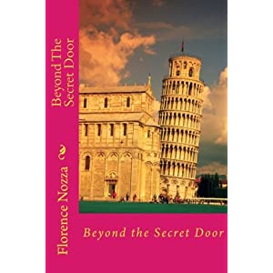 Beyond The Secret Door: Four Children's Exciting Adventure In the country