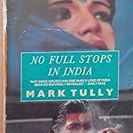 No full stops in India - Mark Tully