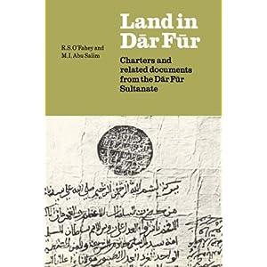 【クリックで詳細表示】Land in Dar Fur: Charters and Related Documents from the Dar Fur Sultanate (Union Academique Interantionale/International Academic Union : Fontes Historiae Africanae): M. J. Tubiana, J. Tubiana, R. S. O'Fahey, M. I. Abu Salim: 洋書