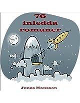 76 inledda romaner