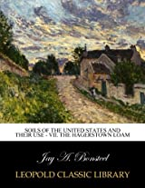 Soils of the United States and their use - VII. The Hagerstown loam