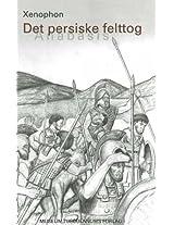 """Det Persiske Felttog: """"Anabasis"""" (Selskabet Til Historiske Kildeskrifters Oversaettelse)"""