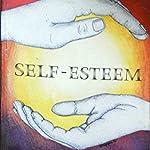 SELF-ESTEEM by Mathew McKay and Patrick Fanning