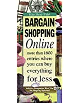 Bargain-shopping Online: Find the Best Deals - Know Where to Look!