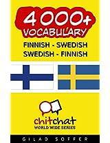4000+ Finnish - Swedish Swedish - Finnish Vocabulary (ChitChat WorldWide) (Finnish Edition)