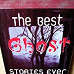 For Kids : The Best Ghost Stories Ever