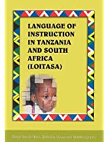 Language of Instruction in Tanzania and South Africa (Loitasa)