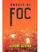 Ombres de foc (Catalan Edition)