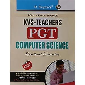 KVS Teachers (PGT) Computer Science Exam Guide