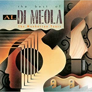 The Best Of Al DiMeola: The Manhattan Years