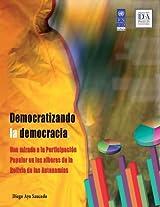 Democratizando la democracia. Una mirada a la participación popular en los albores de la Bolivia de las autonomías.