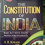 The Constitution of India by A R Khan