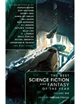 The Best Science Fiction and Fantasy of the Year: Volume 6 (Best Science Fiction & Fantasy of the Year)