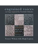 engrained voices : carvings inspired by Norfolk Folktales