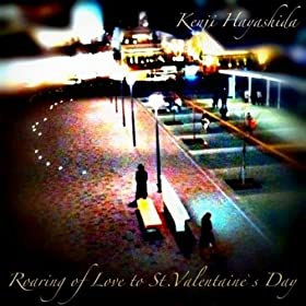 Roaring of Love to St. Valentaine's Day