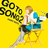 GO TO SONG 2Yuko Goto�ɂ��