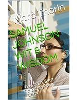 SAMUEL JOHNSON  WIT & WISDOM: TRAITS D'ESPRIT    Traduits par Marc Thorin