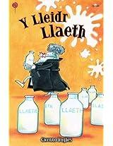 Y Lleidr Llaeth (Cyfres Lolipop)