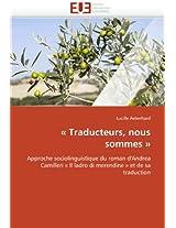 - Traducteurs, Nous Sommes - (Omn.Univ.Europ.)