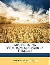 Arsberetning Vedkommende Norges Fiskerier