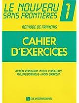 Le Nouveau Sans Frontieres: Level 1: Cahier D'Exercices 1