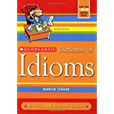 Scholastic Dictionary of IdiomsMarvin Terban�ɂ��