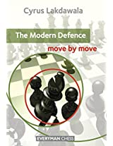 The Modern Defence: Move by Move (Everyman Chess)