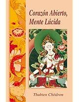 Corazón abierto, Mente lúcida (Spanish Edition)
