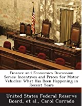 Finance and Economics Discussion Series: Incentives and Prices for Motor Vehicles: What Has Been Happening in Recent Years