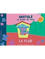 La Pluie (Anatole ou la Joie de Vivre t. 4) (French Edition)