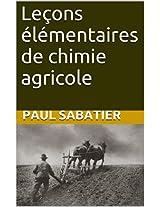 Leçons élémentaires de chimie agricole (French Edition)