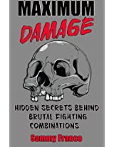 Maximum Damage: Hidden Secrets Behind Brutal Fighting Combinations