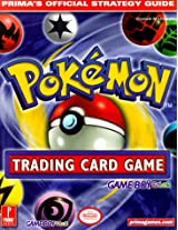 Pokemon Trading Card Game (Game Boy Version): Prima's Official Strategy Guide (Prima's official stragegy guide)