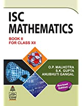 ISC Mathematics Book II for Class XII