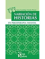 Narración de historias en psicoterapia infantil (Spanish Edition)