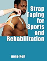 Strap Taping for Sports and Rehabilitation, Enhanced Edition